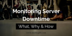 Monitor Server Downtime WordPress