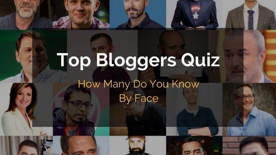 Top Bloggers Quiz
