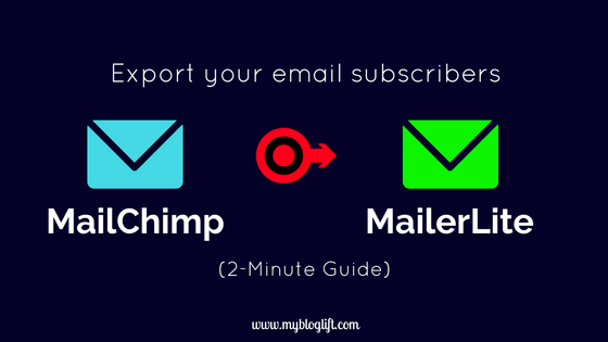 export email subscribers from MailChimp to MailerLite