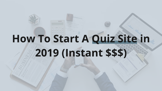 How To Start A Quiz Site