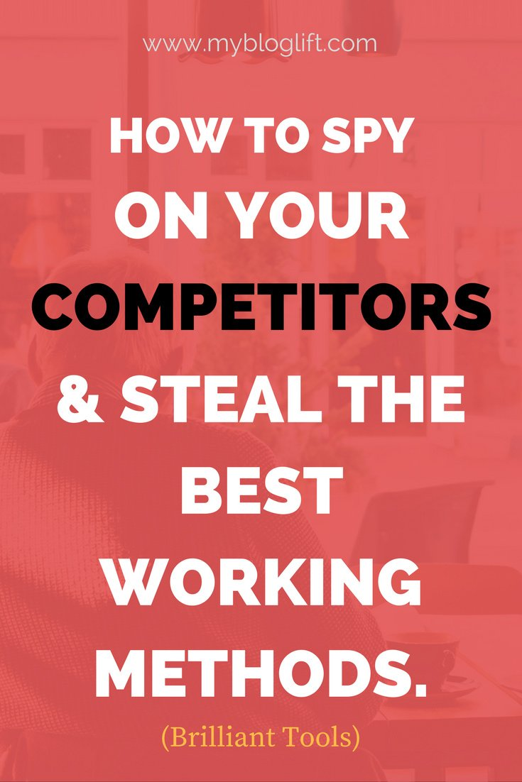 15 Brilliant Tools To Spy & Outrank Your Competitors