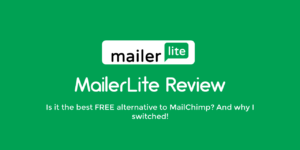 MailerLite Review and MailerLite vs MailChimp
