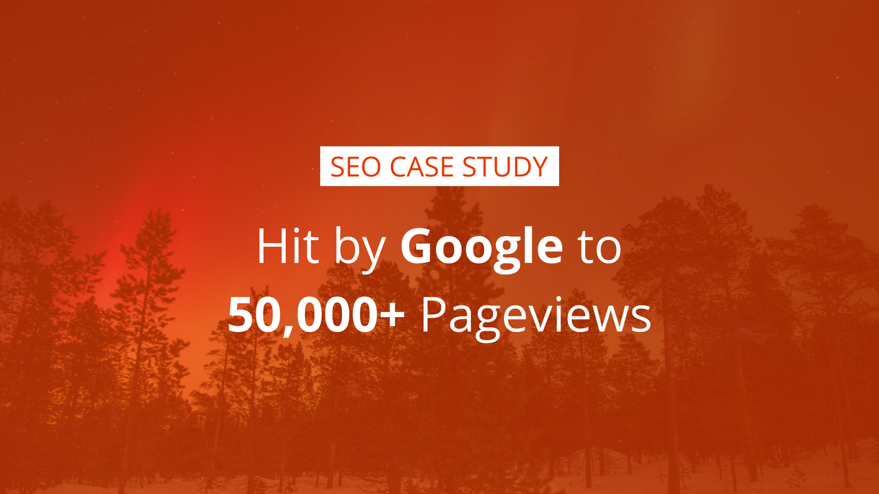 SEO case study 50000 Pageviews in 6 months