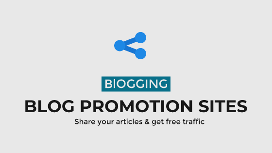 Blog Promotion Sites - Share Your Articles