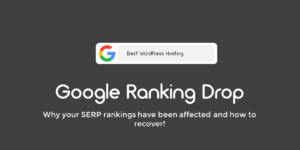 Google Rankings Drop and How to Recover