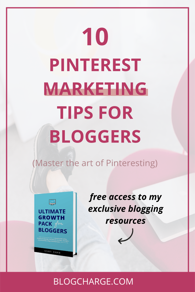 10 Pinterest Marketing Tips for Bloggers