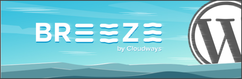 Breeze – WordPress Cache Plugin by Cloudways