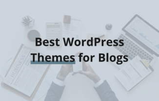 Best WordPress Themes for Personal Blogs