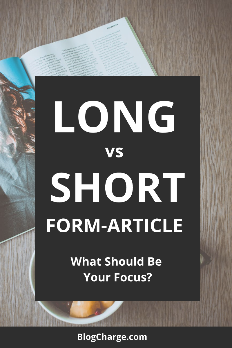 Long Form vs Short Form Articles Pinterest Pin 1